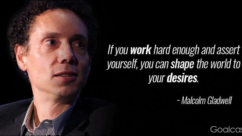 Malcolm Gladwell on Finding Meaning in your Work and Life